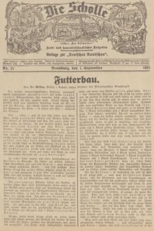 """Die Scholle : früher """"Der Ostmärker"""" : land- und hauswirtschaftlicher Ratgeber : Beilage zur """"Deutschen Rundschau"""". 1935, Nr. 35 (1 September)"""