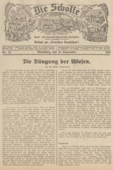 """Die Scholle : früher """"Der Ostmärker"""" : land- und hauswirtschaftlicher Ratgeber : Beilage zur """"Deutschen Rundschau"""". 1935, Nr. 38 (22 September)"""