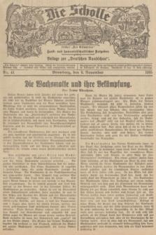 """Die Scholle : früher """"Der Ostmärker"""" : land- und hauswirtschaftlicher Ratgeber : Beilage zur """"Deutschen Rundschau"""". 1935, Nr. 44 (9 November)"""