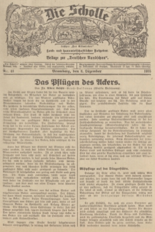 """Die Scholle : früher """"Der Ostmärker"""" : land- und hauswirtschaftlicher Ratgeber : Beilage zur """"Deutschen Rundschau"""". 1935, Nr. 48 (8 Dezember)"""