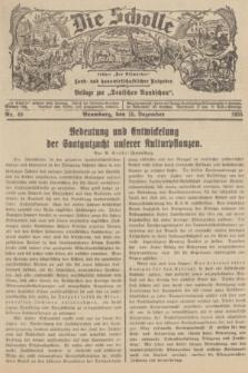 """Die Scholle : früher """"Der Ostmärker"""" : land- und hauswirtschaftlicher Ratgeber : Beilage zur """"Deutschen Rundschau"""". 1935, Nr. 49 (15 Dezember)"""