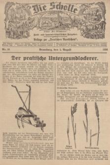 """Die Scholle : früher """"Der Ostmärker"""" : land- und hauswirtschaftlicher Ratgeber : Beilage zur """"Deutschen Rundschau"""". 1936, Nr. 30 (2 August)"""