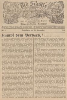 """Die Scholle : früher """"Der Ostmärker"""" : land- und hauswirtschaftlicher Ratgeber : Beilage zur """"Deutschen Rundschau"""". 1936, Nr. 37 (20 September)"""