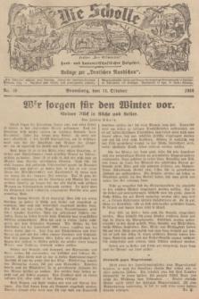 """Die Scholle : früher """"Der Ostmärker"""" : land- und hauswirtschaftlicher Ratgeber : Beilage zur """"Deutschen Rundschau"""". 1936, Nr. 40 (11 Oktober)"""