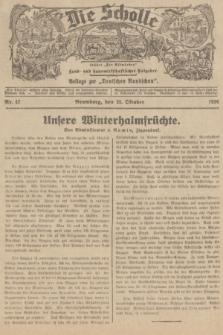 """Die Scholle : früher """"Der Ostmärker"""" : land- und hauswirtschaftlicher Ratgeber : Beilage zur """"Deutschen Rundschau"""". 1936, Nr. 42 (25 Oktober)"""