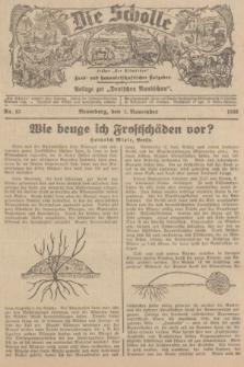 """Die Scholle : früher """"Der Ostmärker"""" : land- und hauswirtschaftlicher Ratgeber : Beilage zur """"Deutschen Rundschau"""". 1936, Nr. 43 (1 November)"""