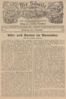 """Die Scholle : früher """"Der Ostmärker"""" : land- und hauswirtschaftlicher Ratgeber : Beilage zur """"Deutschen Rundschau"""". 1936, Nr. 44 (8 November)"""