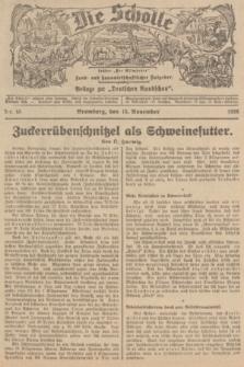 """Die Scholle : früher """"Der Ostmärker"""" : land- und hauswirtschaftlicher Ratgeber : Beilage zur """"Deutschen Rundschau"""". 1936, Nr. 45 (15 November)"""
