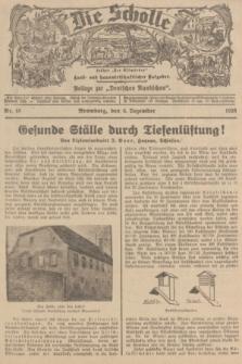 """Die Scholle : früher """"Der Ostmärker"""" : land- und hauswirtschaftlicher Ratgeber : Beilage zur """"Deutschen Rundschau"""". 1936, Nr. 48 (6 Dezember)"""
