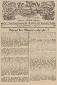 """Die Scholle : früher """"Der Ostmärker"""" : land- und hauswirtschaftlicher Ratgeber : Beilage zur """"Deutschen Rundschau"""". 1938, Nr. 7 (13 Februar)"""