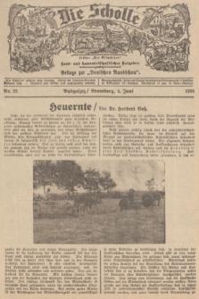 """Die Scholle : früher """"Der Ostmärker"""" : land- und hauswirtschaftlicher Ratgeber : Beilage zur """"Deutschen Rundschau"""". 1938, Nr. 22 (5 Juni)"""
