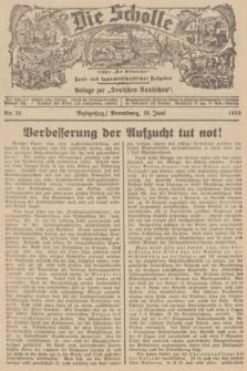 """Die Scholle : früher """"Der Ostmärker"""" : land- und hauswirtschaftlicher Ratgeber : Beilage zur """"Deutschen Rundschau"""". 1938, Nr. 24 (19 Juni)"""