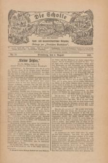"""Die Scholle : früher """"Der Ostmärker"""" : land- und hauswirtschaftlicher Ratgeber : Beilage zur """"Deutschen Rundschau"""". 1928, Nr. 16 (5 August)"""
