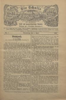 """Die Scholle : früher """"Der Ostmärker"""" : land- und hauswirtschaftlicher Ratgeber : Beilage zur """"Deutschen Rundschau"""". 1930, Nr. 7 (2 April)"""