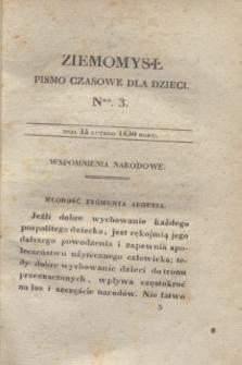 Ziemomysł : pismo czasowe dla dzieci. T.1, Nro 3 (15 lutego 1830)