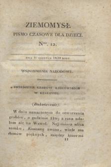 Ziemomysł : pismo czasowe dla dzieci. T.2, Nro 12 (30 czerwca 1830)