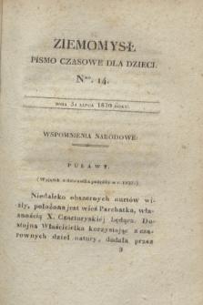 Ziemomysł : pismo czasowe dla dzieci. T.3, Nro 14 (31 lipca 1830)