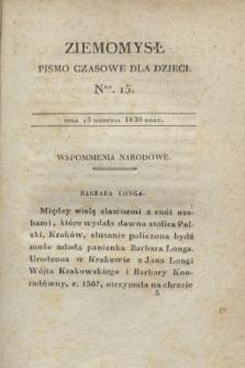 Ziemomysł : pismo czasowe dla dzieci. T.3, Nro 15 (15 sierpnia 1830)