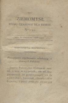 Ziemomysł : pismo czasowe dla dzieci. T.4, Nro 22 (30 listopada 1830)