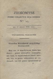 Ziemomysł : pismo czasowe dla dzieci. T.4, Nro 24 (15 grudnia 1830)