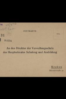 An den Direktor der Verwaltungsschule des Hauptreferates Schulung und Ausbildung : postkarte