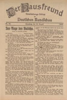 Der Hausfreund : Unterhaltungs-Beilage zur Deutschen Rundschau. 1922, Nr. 29 (10 August)