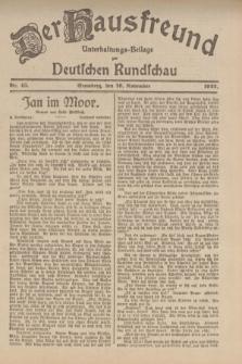 Der Hausfreund : Unterhaltungs-Beilage zur Deutschen Rundschau. 1922, Nr. 43 (16 November)