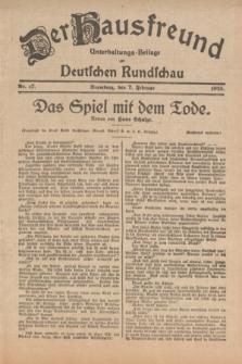 Der Hausfreund : Unterhaltungs-Beilage zur Deutschen Rundschau. 1925, Nr. 17 (7 Februar)