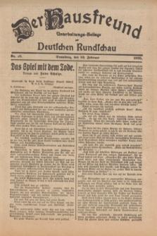 Der Hausfreund : Unterhaltungs-Beilage zur Deutschen Rundschau. 1925, Nr. 18 (10 Februar)