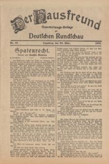 Der Hausfreund : Unterhaltungs-Beilage zur Deutschen Rundschau. 1925, Nr. 43 (20 März)