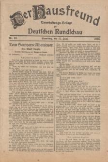 Der Hausfreund : Unterhaltungs-Beilage zur Deutschen Rundschau. 1925, Nr. 92 (17 Juni)
