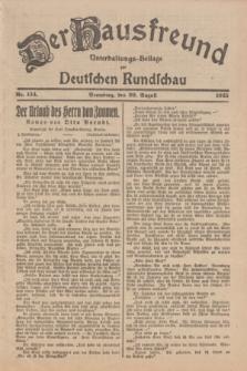 Der Hausfreund : Unterhaltungs-Beilage zur Deutschen Rundschau. 1925, Nr. 134 (20 August)