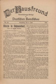 Der Hausfreund : Unterhaltungs-Beilage zur Deutschen Rundschau. 1926, Nr. 105 (11 Juni)