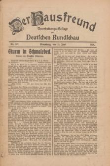Der Hausfreund : Unterhaltungs-Beilage zur Deutschen Rundschau. 1926, Nr. 107 (13 Juni)