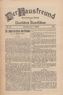 Der Hausfreund : Unterhaltungs-Beilage zur Deutschen Rundschau. 1926, Nr. 145 (7 August)