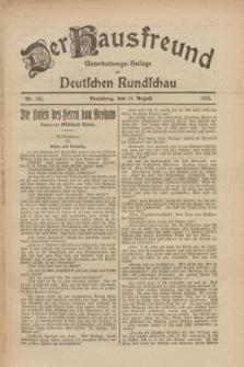 Der Hausfreund : Unterhaltungs-Beilage zur Deutschen Rundschau. 1926, Nr. 151 (14 August)