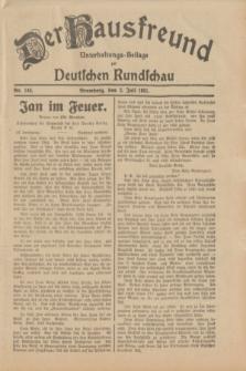Der Hausfreund : Unterhaltungs-Beilage zur Deutschen Rundschau. 1931, Nr. 149 (3 Juli)