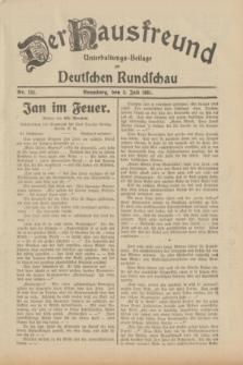 Der Hausfreund : Unterhaltungs-Beilage zur Deutschen Rundschau. 1931, Nr. 151 (5 Juli)
