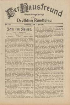 Der Hausfreund : Unterhaltungs-Beilage zur Deutschen Rundschau. 1931, Nr. 152 (7 Juli)