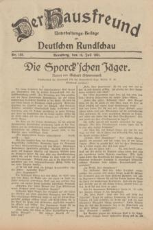 Der Hausfreund : Unterhaltungs-Beilage zur Deutschen Rundschau. 1931, Nr. 155 (10 Juli)