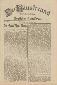 Der Hausfreund : Unterhaltungs-Beilage zur Deutschen Rundschau. 1931, Nr. 157 (12 Juli)
