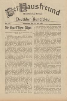 Der Hausfreund : Unterhaltungs-Beilage zur Deutschen Rundschau. 1931, Nr. 158 (14 Juli)