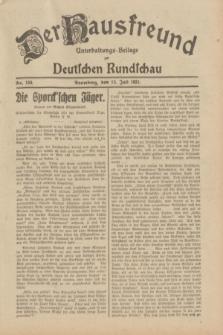 Der Hausfreund : Unterhaltungs-Beilage zur Deutschen Rundschau. 1931, Nr. 159 (15 Juli)