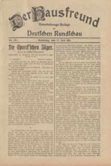Der Hausfreund : Unterhaltungs-Beilage zur Deutschen Rundschau. 1931, Nr. 161 (17 Juli)