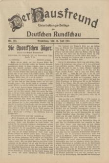 Der Hausfreund : Unterhaltungs-Beilage zur Deutschen Rundschau. 1931, Nr. 162 (18 Juli)