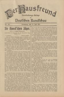 Der Hausfreund : Unterhaltungs-Beilage zur Deutschen Rundschau. 1931, Nr. 163 (19 Juli)