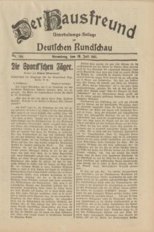 Der Hausfreund : Unterhaltungs-Beilage zur Deutschen Rundschau. 1931, Nr. 164 (20 Juli)