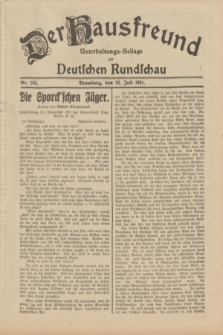 Der Hausfreund : Unterhaltungs-Beilage zur Deutschen Rundschau. 1931, Nr. 165 (22 Juli)