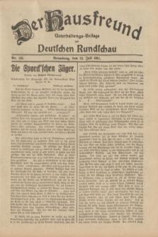 Der Hausfreund : Unterhaltungs-Beilage zur Deutschen Rundschau. 1931, Nr. 166 (23 Juli)