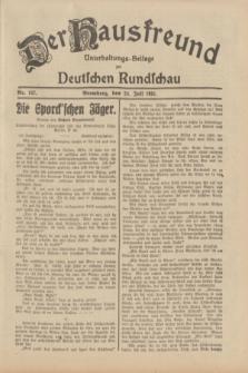 Der Hausfreund : Unterhaltungs-Beilage zur Deutschen Rundschau. 1931, Nr. 167 (24 Juli)